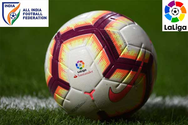 La Liga think of associating with AIFF, promoting football